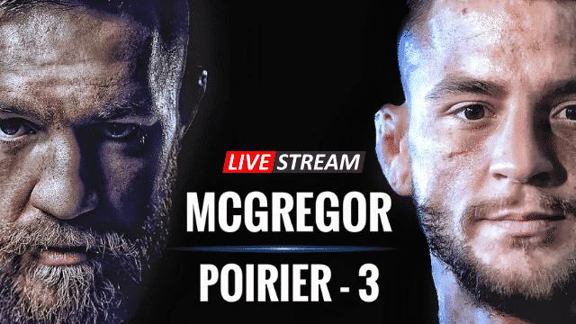 Poirier vs McGregor 3 live